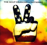 SoupDragons_Hotwired